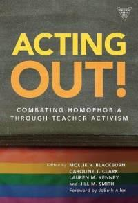 acting-out-combating-homophobia-through-teacher-activism-thomas-del-prete-hardcover-cover-art